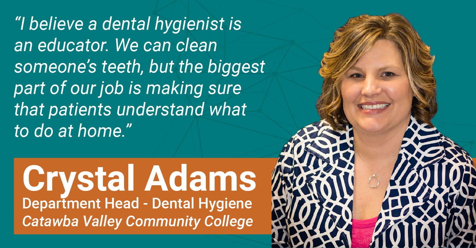Dental Hygienists Week – An Interview with CVCC's Crystal Adams