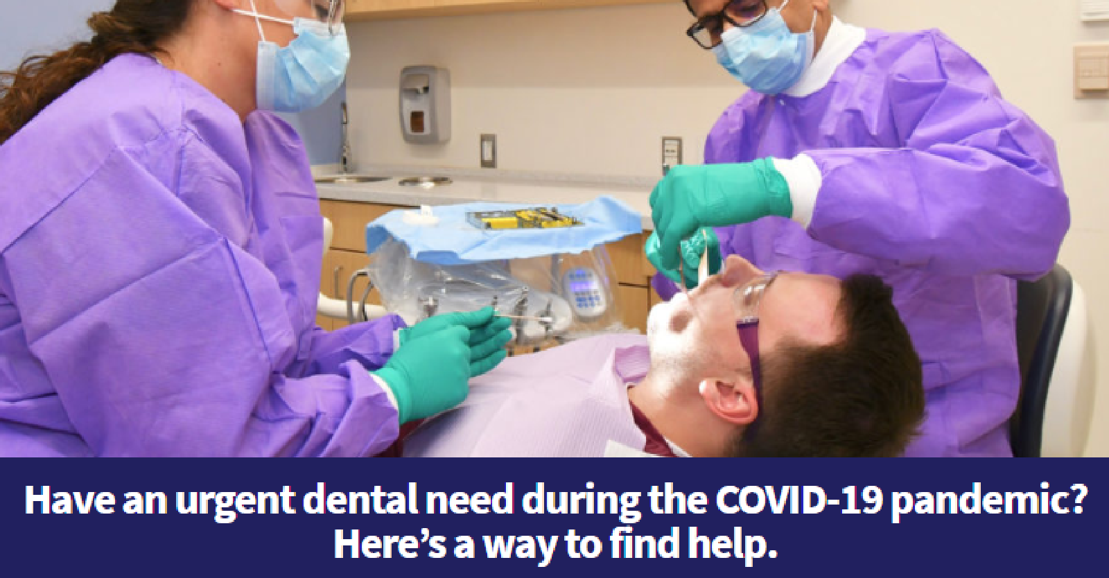 Have an Urgent Dental Need During the COVID-19 Pandemic? Here's a Way to Find Help