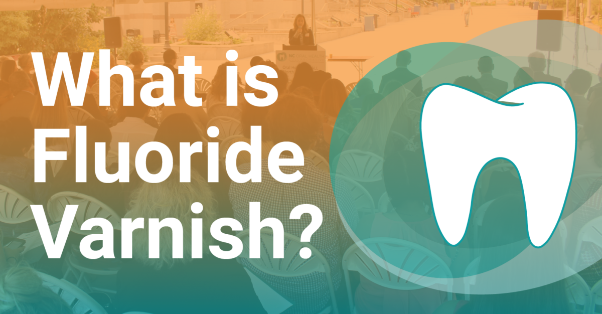 What is Fluoride Varnish?