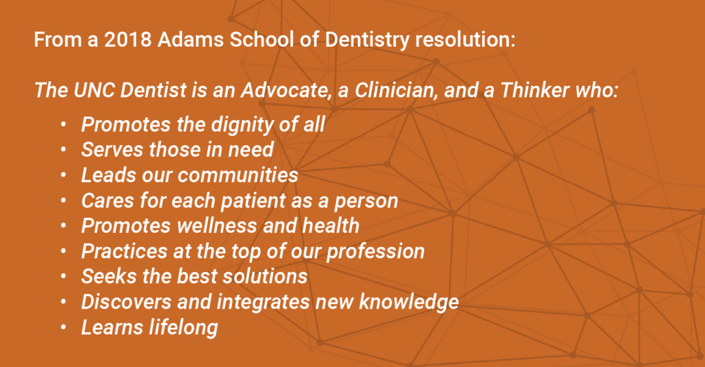 "Text of a 2018 Adams School resolution declaring UNC Dentists as ""Activists, Clinicians, and Thinkers"""