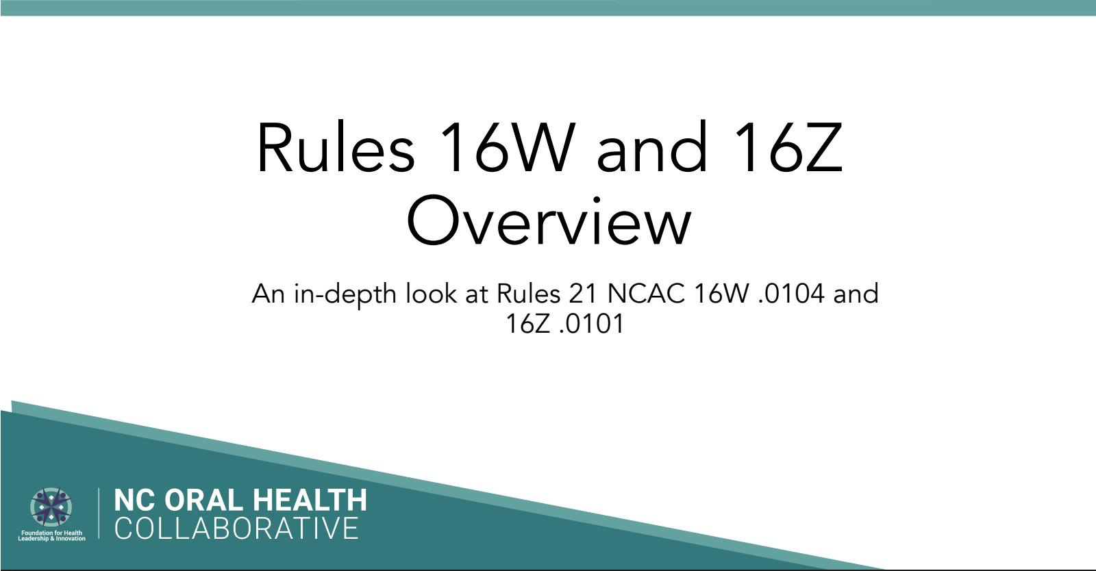 Webinar Slides: Rules 16W and 16Z