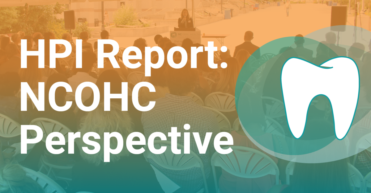 "Graphic with blog title, ""HPI Report: NCOHC Perspective"""