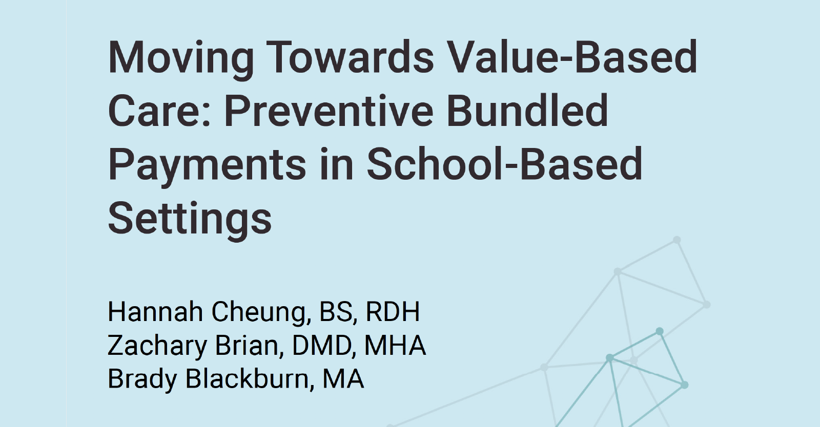 Moving Towards Value-Based Care: Preventive Bundled Payments in School-Based Settings