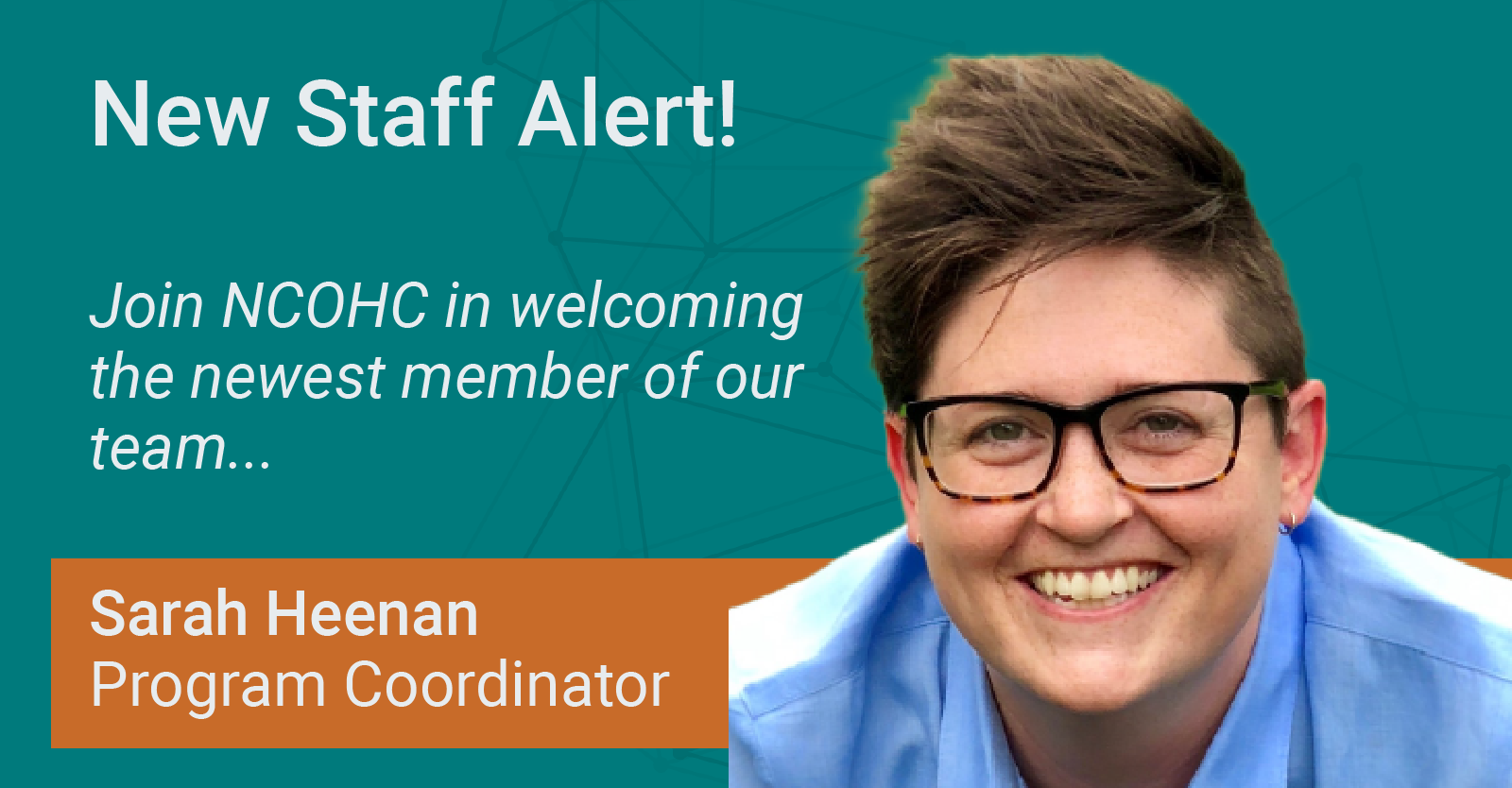 Welcoming NCOHC's New Program Coordinator