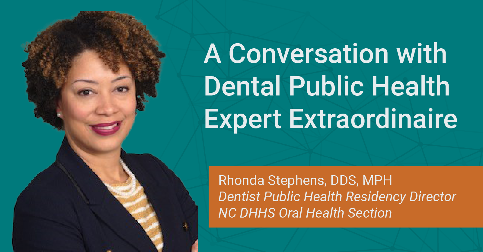 A Conversation with Public Health Expert Extraordinaire, Dr. Rhonda Stephens